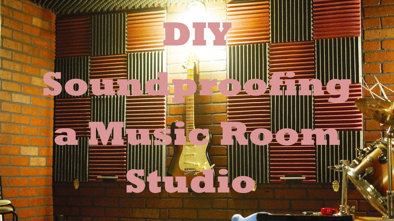 Diy Soundproofing A Music Room Studio