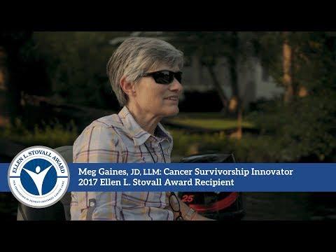 Meg Gaines: Cancer Survivorship Innovator, Stovall Award Recipient (Full-Length)