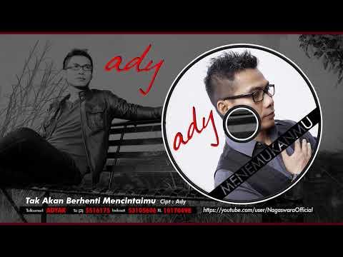 Ady - Tak Akan Berhenti Mencintaimu (Official Audio Video)