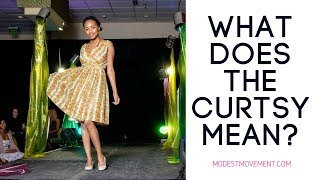 What Does A Curtsy Mean?
