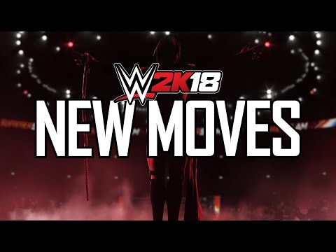 WWE 2K18 - ALL NEW MOVES & FINISHERS! (WWE 2K18 New Move Animations) PS4/XB1