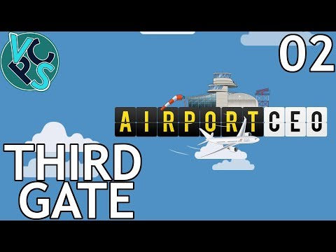 Third Gate : Airport CEO EP02 - Airport Management Tycoon Gameplay