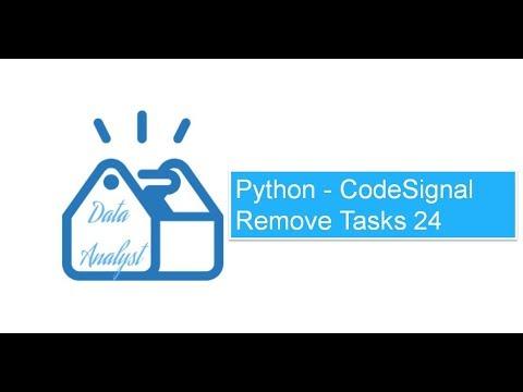 Python - CodeSignal Remove Tasks 24