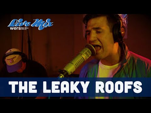 The Leaky Roofs | Wicked Local Wednesday WERS
