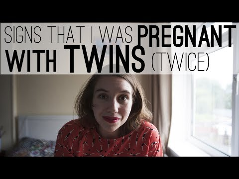 EARLY SIGNS THAT YOU ARE PREGNANT WITH TWINS