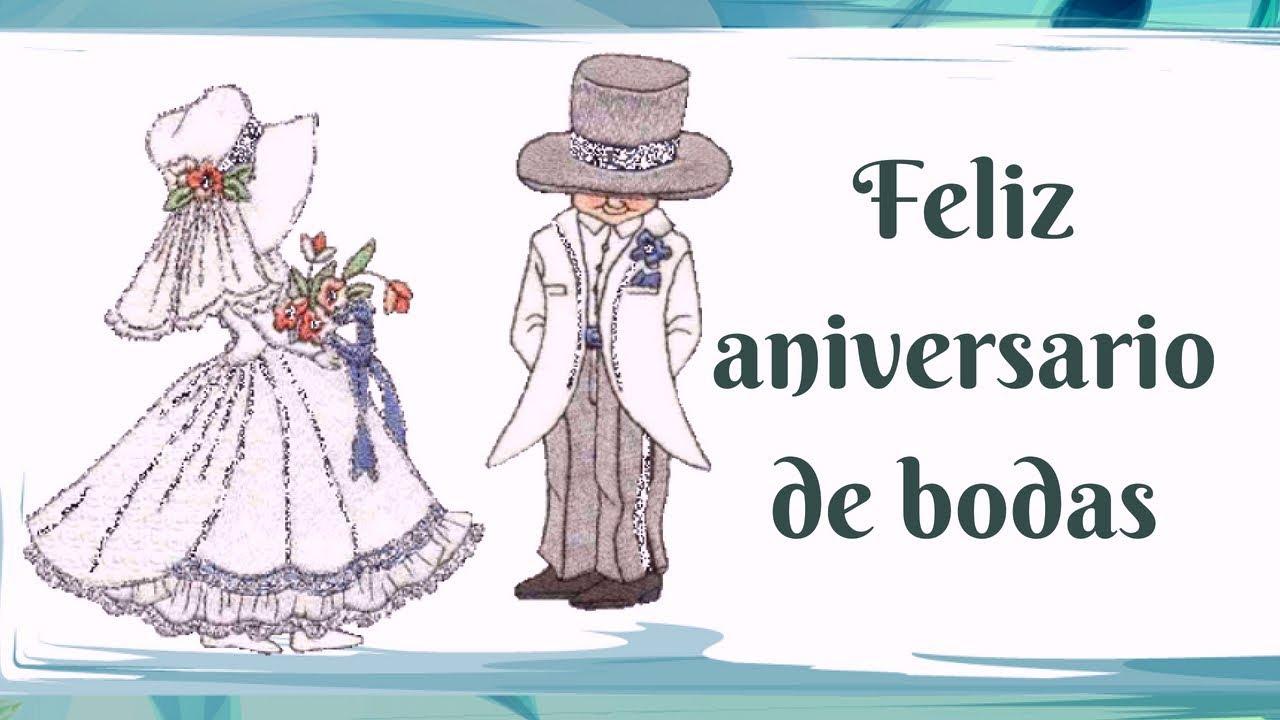 Mensajes De Feliz Aniversario De Bodas: FELIZ ANIVERSARIO DE BODAS 💖