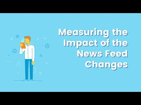 How Are Facebook's News Feed Changes Impacting Your Brand? Social Media Minute
