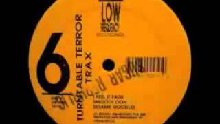 Turntable Terror Trax - Volume 6 - I Feel It Fade
