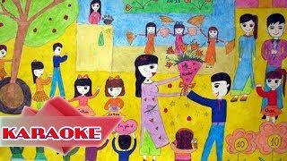 Cô Giáo Em - KARAOKE Nhạc Thiếu Nhi Hay Nhất 2017 - Nhạc Thiếu Nhi Về Thầy Cô Hay nhất Về Thầy Cô