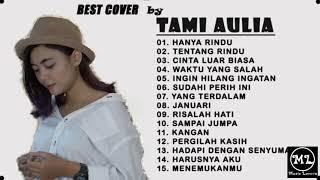 Download Best cover TAMI AULIA full album lagu pengantar tidur
