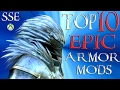 Skyrim Special Edition Top 10 EPIC Armor Mods