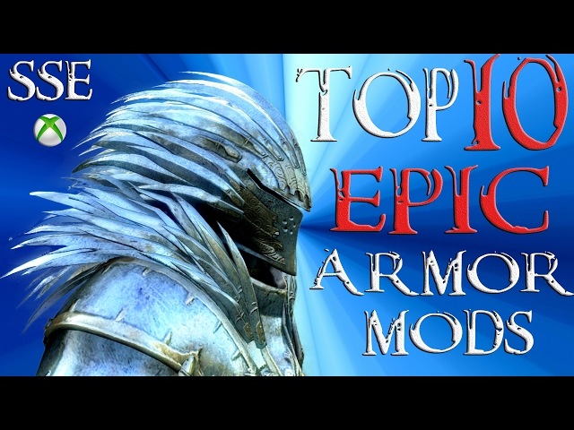Skyrim Special Edition Top 10 EPIC Armor Mods