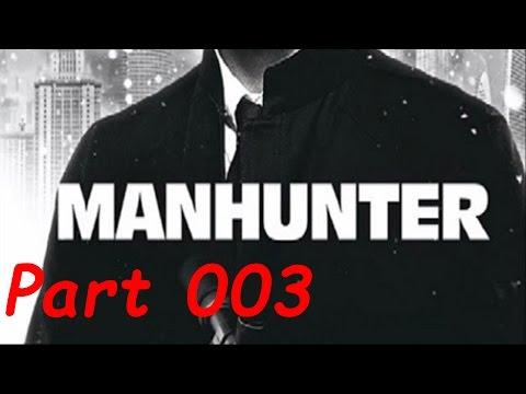 Let's Play Manhunter #003 [Hoch soll ER leben]💩