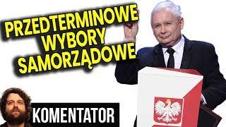 PIS Zrobi Przyśpieszone Wybory Samorządowe - Sam Kaczyński Się WYGADAŁ - Analiza Komentator Polityka