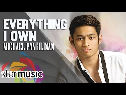 Michael Pangilinan - Everything I Own (Official Lyric Video)