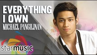 Michael Pangilinan - Everything I Own ( Lyric)
