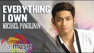 Michael Pangilinan - Everything I Own (Official Lyric Video)