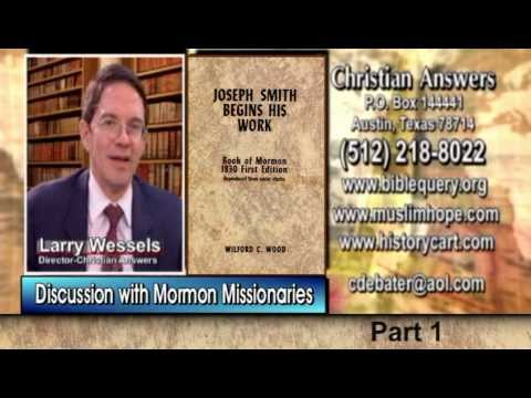 MORMONS IN MY LIVING ROOM (PART 1): MORMON MISSIONARIES INVADE LARRY WESSELS' HOUSE - TRUTH CHANGES?