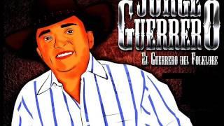 Jorge Guerrero ´´´ligaditas Recias´´´