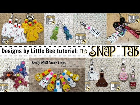 Snap Tab machine embroidery ITH design tutorial by Designs by Little Bee