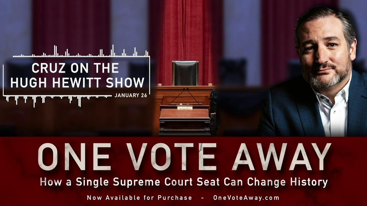 Ted Cruz on the Hugh Hewitt Show - January 26, 2021