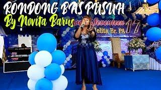 LAGU KARO - RONDONG BAS PUSUH  BY NOVITA BARUS | Sweet Seventeen Ayu Jelita