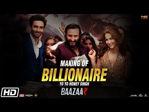 Making of Billionaire | Yo Yo Honey Singh | Baazaar| Saif Ali Khan, Rohan, Elli, Radhika, Chitrangda