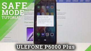 Safe Mode in ULEFONE P6000 Plus - Diagnostic Mode Tutorial