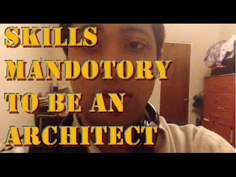 Skills Needed To Be An Architect skills needed to become an architect - youtube
