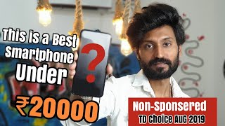 This is a Best Smartphone Under 20000/- | Technical Dost Aug 2019 Choice