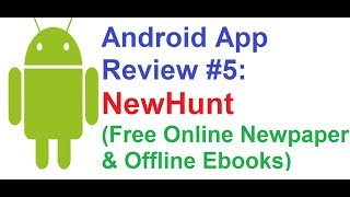 Android App Review #5: NewsHunt, Free Online Newspaper and Offline Ebooks