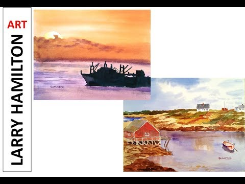 "Painting with Larry Hamilton-Live-Watercolor ""Peggy's Cove and Near Panama Canal"" May 24, 2017"