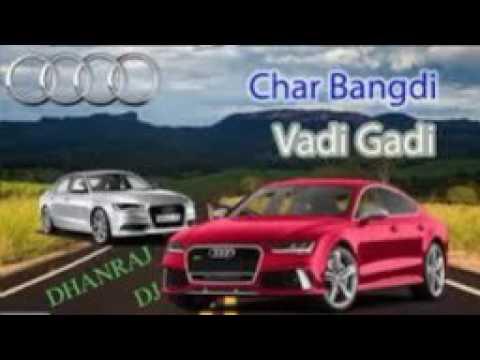 Kajal Maheriya 2017Char Bangdi Vali AUDI Gadi Lai DavDj Remix 2017baasmix dhanraj dj dels