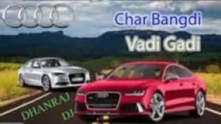 Kajal Maheriya 2017   Char Bangdi Vali AUDI Gadi Lai Dav   Dj Remix 2017   baas  mix dhanraj dj dels