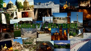 The Most Beautiful Places in Kayseri (TURKEY)