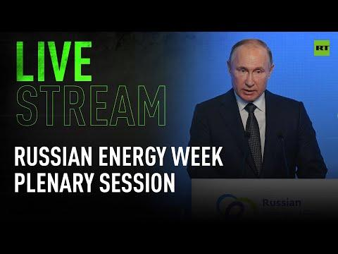 Putin speaks at plenary session of Russian Energy Week