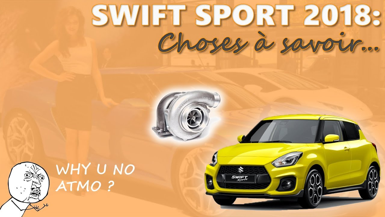 choses a savoir sur la suzuki swift sport 2018 youtube. Black Bedroom Furniture Sets. Home Design Ideas