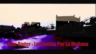 Alex Under - La Cantina Por La Mañana (Trapez 173)