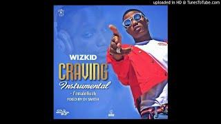 Wizkid - Craving Instrumental With Hook (Prod. DJ Smith)