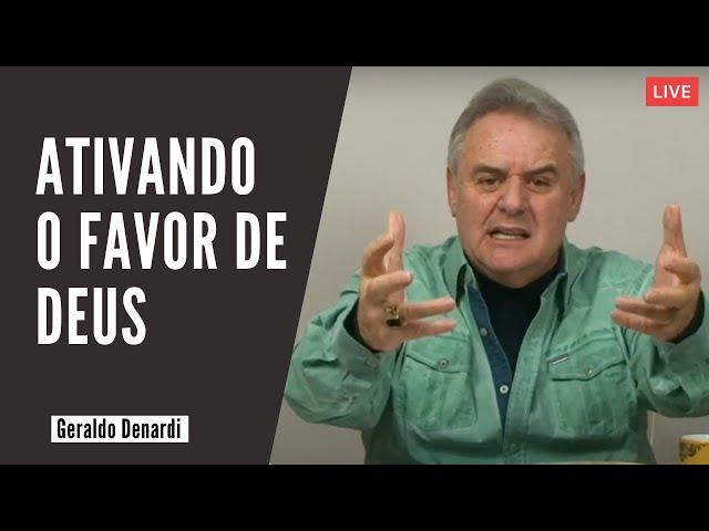Ativando o favor de Deus - Ap. Denardi - Live 14/05