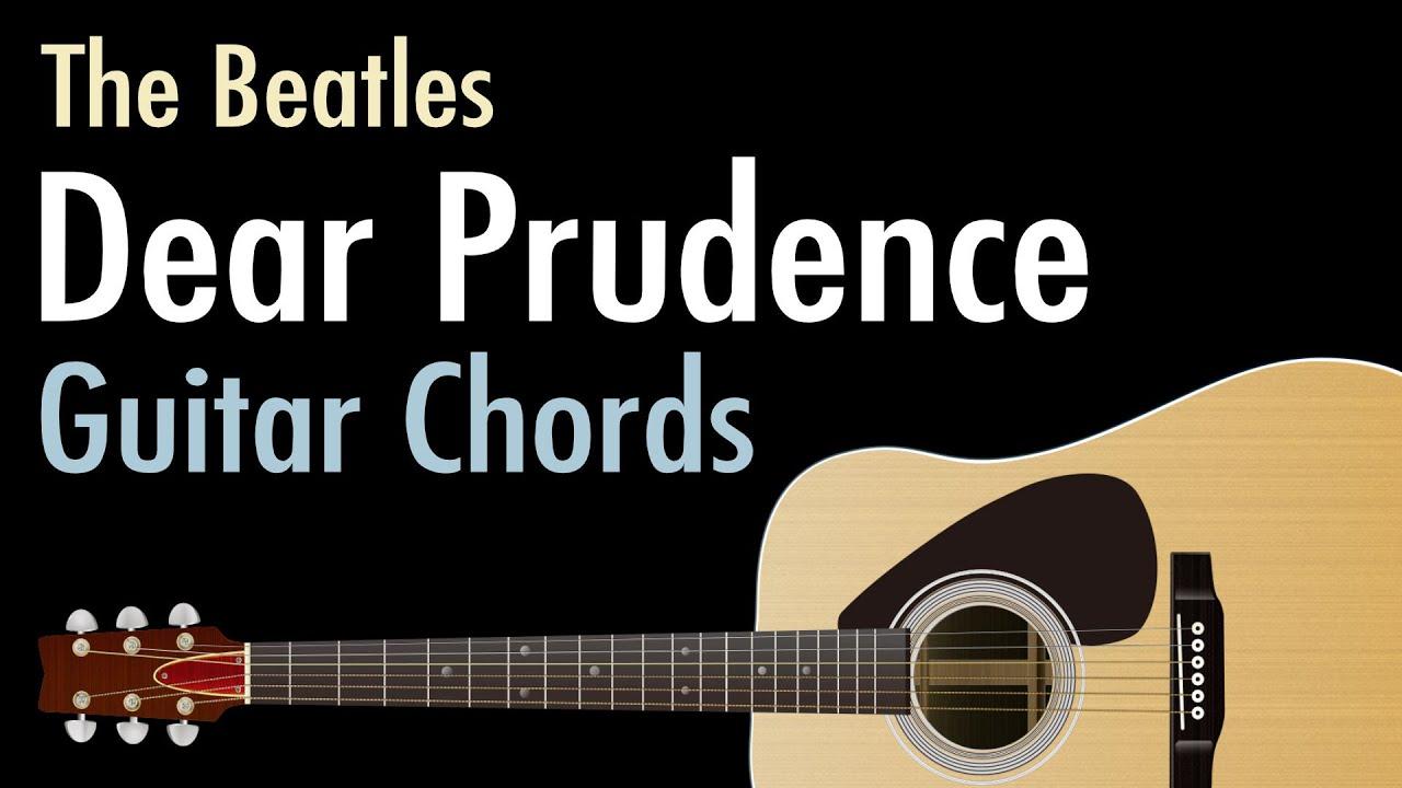 Dear Prudence   The Beatles / Guitar Chords
