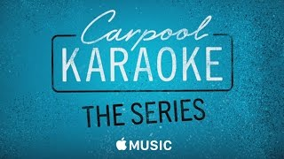 Carpool Karaoke: The Series - Coming Soon on Apple Music