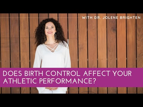 does-birth-control-affect-your-athletic-performance?-|-dr.-jolene-brighten