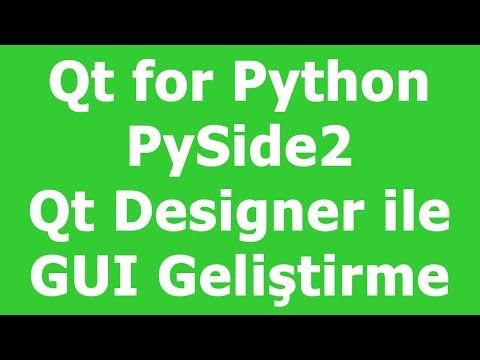 PySide2 Qt Designer GUI Development Geliştirme - YouTube