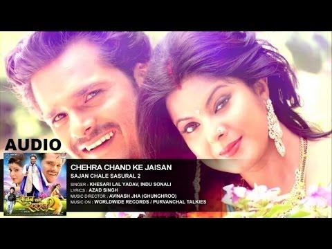 Chehra Chand Ke Jaisan - Khesari Lal Yadav, Smrity Sinha
