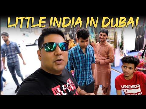 Dubai Me India Basta Hai, Little India In Dubai,