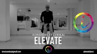 ELEVATE - Konshens ft Lyrikal * Zumba Fitness Choreo