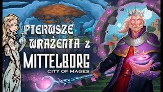 Zagrajmy w Mittelborg: City of Mages #01 - PIERWSZE WRAŻENIA - GAMEPLAY PL - RECENZJA!