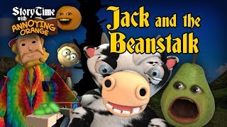 Annoying Orange - Storytime #5: Jack and the Beanstalk