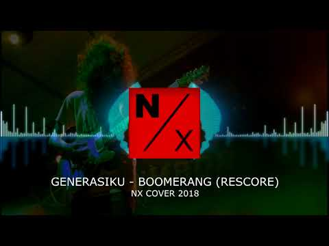 GENERASIKU - BOOMERANG | ROCKESTRA VERSION | N/X MUSIC